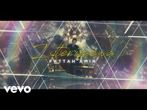 Fattah Amin - Isterimewa (Official Music Video)