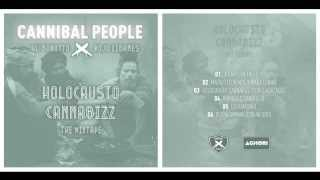 CANNIBAL PEOPLE-HOLOCAUSTO CANNABIZZ the mixtape (disco completo)