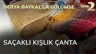 Derya Baykal'la Gülümse: Saçaklı Kışlık Çanta