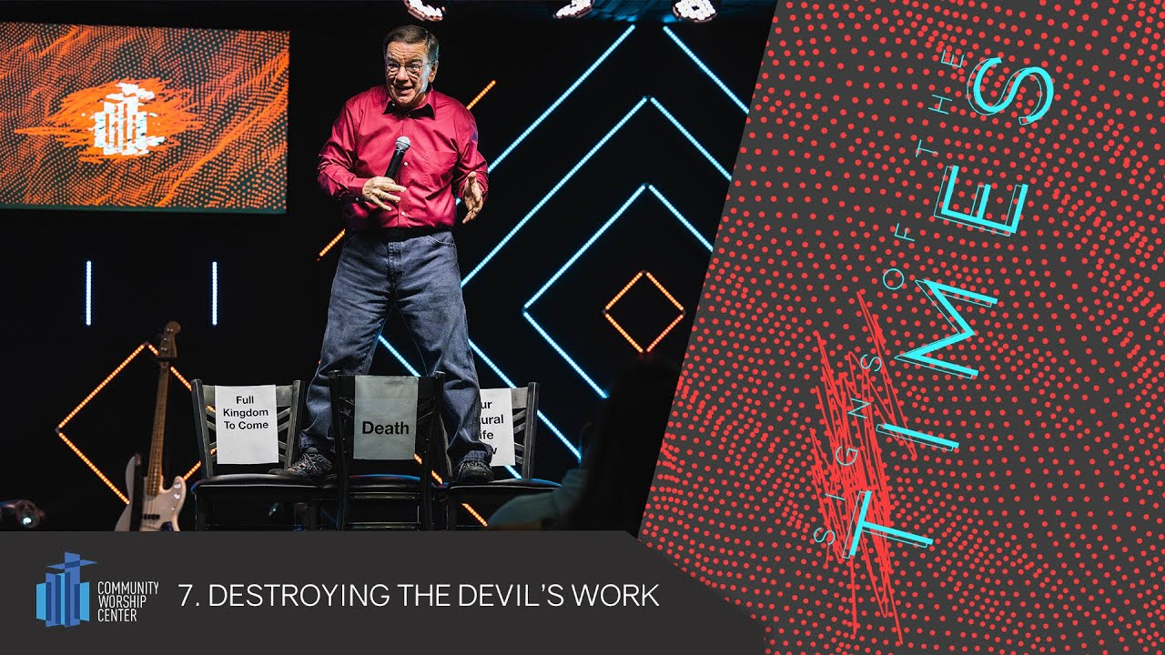 Destroying the Devils Work | Dr. Peter Joudry