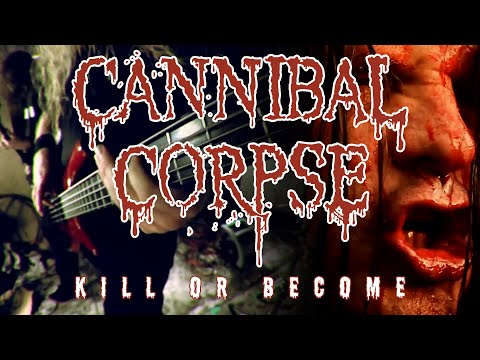 """Cannibal Corpse """"Kill or Become"""" (OFFICIAL VIDEO)"""