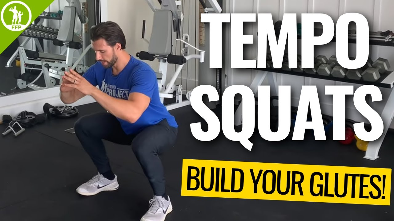 Tempo Squats — Glute Building at Home