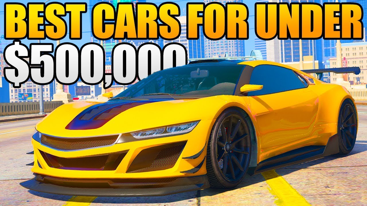 Gta 5 Online Top 5 Best Cars For Under 500 000 Gta 5 Best Rare Underrated Cars Youtube