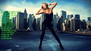 Nhac Remix Viet Cảm Ơn Tất Cả DJ MP3 DANCE Viet