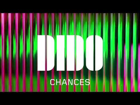 Dido - Chances (Official Audio)