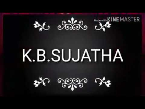 K.B.Sujatha ATHIRAMANEEYAM THAVA..