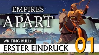 Erster Eindruck: Empires Apart (01) [Deutsch]