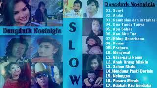 SLOW DANGDUTH NOSTALGIA - Lagu Dangdut Lawas & Terpopuler Sepanjang Masa
