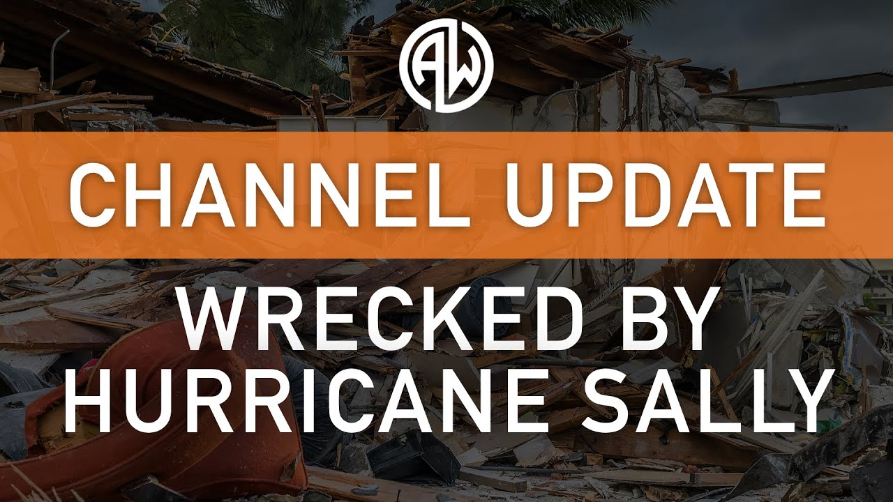Wrecked by Hurricane Sally - Channel Update
