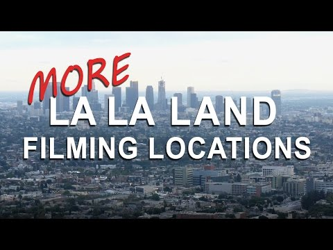 More La La Land Locations