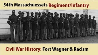 54th Massachusetts Regiment/Infantry & Fort Wagner Video