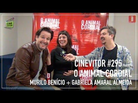 CINEVITOR 295, parte 1: Entrevista com Murilo Benício e Gabriela Amaral Almeida  O Animal Cordial