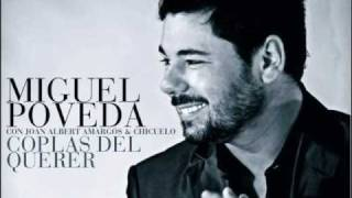 Miguel Poveda - Coplas del querer (bulería)