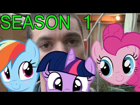 Pony meets World- S1, E1  (MLP in real life)