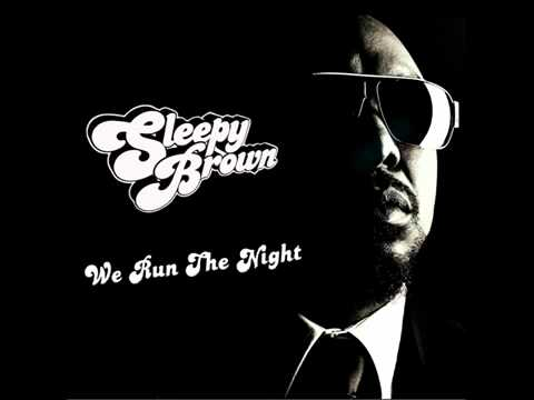 Sleepy Brown - We Run The Night (New Single 2012)