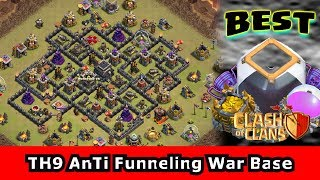 ✅Clash Of Clans: TH9 MUST TRY WAR BASE 2017! ANTI FUNNELING Town Hall 9  BURST MODE War Base Defense
