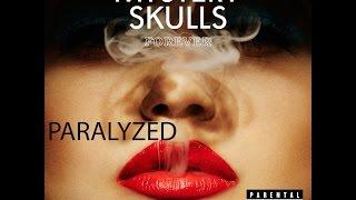 Mystery Skulls - Paralyzed (Lyrics)