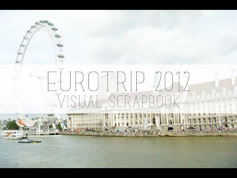 eurotrip 2012 visual scrapbook