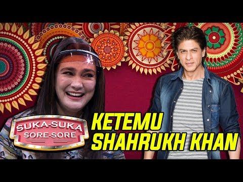 ASIK!! Akhirnya Luna Maya Ketemu Shahrukh Khan - Suka Suka Sore Sore (10/1) PART 4