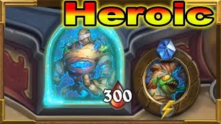 Hearthstone: HEROIC 300HP Final Boss   Tombs of Terror   Chapter 1: The Lost City   Reno