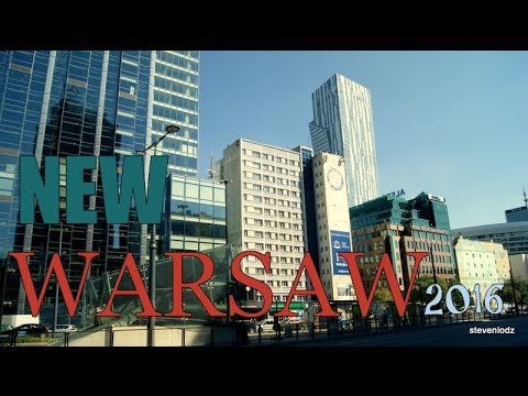 New Warsaw 2016 - Metropolis in the development - part 1
