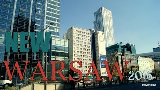 New Warsaw 2016 - Metropolis in the development - part 1