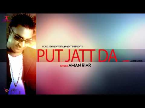 PUTT JATT DA | AMAN RIAR | KANKAA| LATEST PUNJABI SONG | FOLK STAR