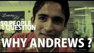 50 PEOPLE 1 QUESTION: Why Andrews?   Andrews University 2010
