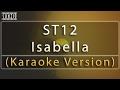 ST12 - Isabella Karaoke Version + S No Vocal #sunziq