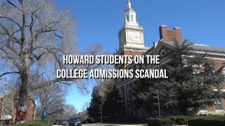 Howard Students on the College Admissions Scandal