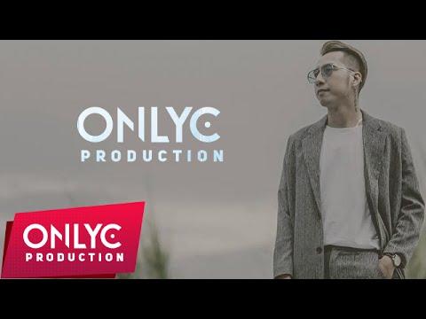 Phải làm gì để quên | OnlyC | Official