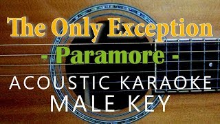 The Only Exception - Paramore [Acoustic Karaoke | Male Key]