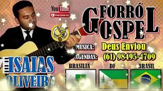 Deus Enviou * Isaías Oliveira * Forro Gospel 2020 * ( Harpa Cristã 2020 )