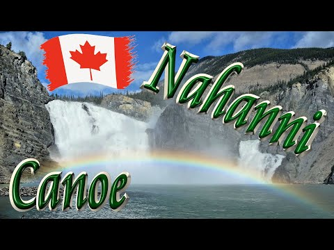 Canoeing the wild Nahanni River