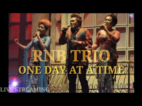ONE DAY AT A TIME (Live Cover )By - RNB TRIO