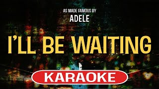 I'll Be Waiting (Karaoke Version) - Adele | TracksPlanet