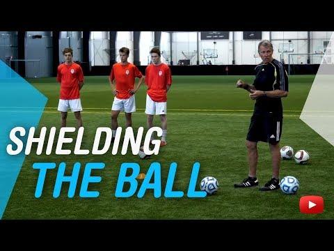 Soccer Skills and Drills - Shielding the Ball - Coach Joe Luxbacher