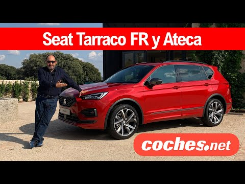 SEAT Tarraco FR SUV y SEAT Ateca 2021 | Prueba / Test / Review en español | coches.net