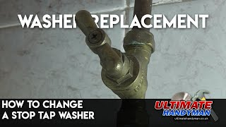 How to change a stop tap washer