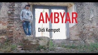 Download Lagu Didi Kempot Ambyar Koplo Version 5 9 Mb Mp3