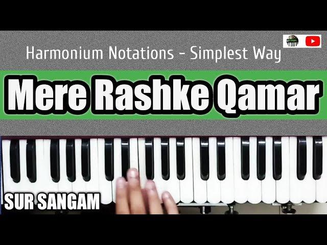 Mere Rashke Qamar Harmonium Notes - (Baadshaho) Nusrat Fateh Ali | Raees | Baadsaho