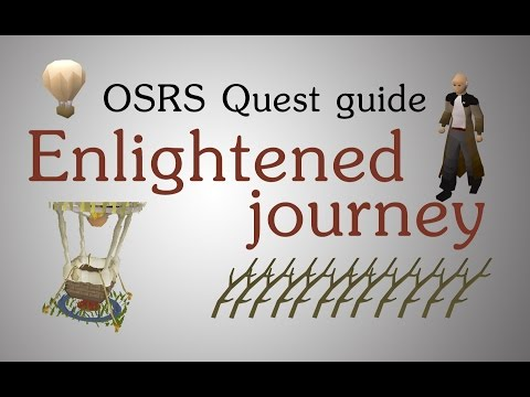 [OSRS] Enlightened journey quest guide