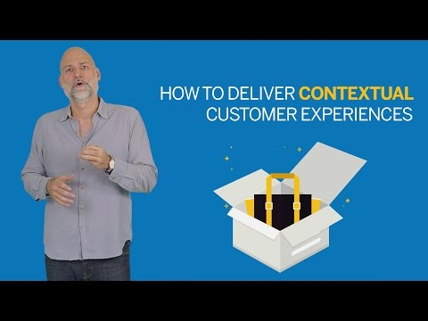 How to Deliver Contextual Customer Experiences