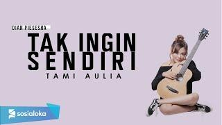 Download Mp3 Aku Masih Seperti Yang Dulu  Dian Piesesha   Lirik   Tami Aulia Cover