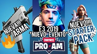 New PRO AM Fortnite E3 2019 Event! New Weapon and New Starter Pack 😎💀🔥 - Agustin SR