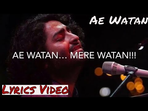 Ae Watan | Lyrics Video | Raazi | Alia Bhatt | Arijit Singh | Shankar Loy | Gulzar | Indian Vocals