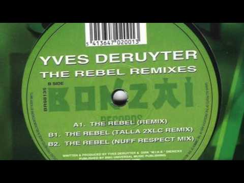 Yves Deruyter - The Rebel (Nuff Respect Mix) (HD)