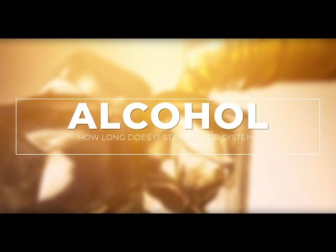 How Long Does Alcohol Stay In Your System: Urine, Blood & Breath?