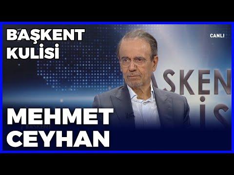 Başkent Kulisi - Mehmet Ceyhan - 23 Mayıs 2021