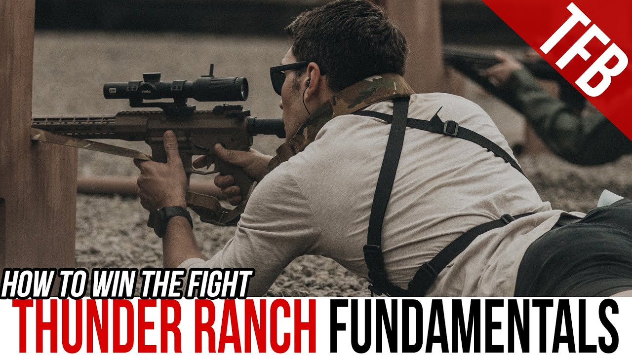How to Win the Fight: Thunder Ranch Fundamentals